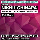 Crave With Nikhil Chinapa #CRAVE09