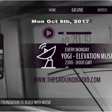 Elevation - Music with Feeling Oct 9th, 2017 The Ground Radio Show by Yogi (Solid Garage TO)