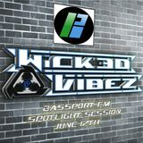 Wicked Vibez - Bassport FM Spotlight Session - June 17th 2016