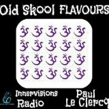 Old Skool Flavours - Paul le Clercq