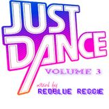 JUST DANCE VOLUME 3