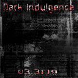 Dark Indulgence 03.31.19 Industrial   EBM & Synthpop Mixshow by Scott Durand
