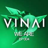 VINAI - We Are 004.