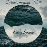 Dj-bac's mixtape Vol.15 (Early Spring) -2018-