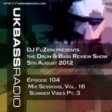 Ep. 104 - Mix Sessions, Vol. 16 - Summer Vibes Pt. 3