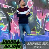 Living Dejota - Esto está Rico Vol.1