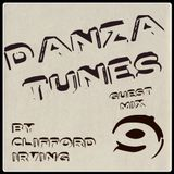 DANZA TUNES #9 Guest Mix Clifford Irving