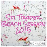 RICH MORE: St. Tropez Beach Session 2015