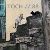 TOCH // 88