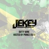 DUTTY WINE VOL.1 (HOSTED BY PRINCE OSITO)