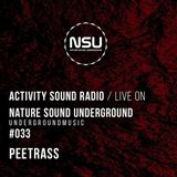 Peetrass - Nature Sound Underground Showcase #033 on activitysoound.com