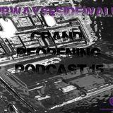 Subways & Sidewalks #15 Grand Re-Opening