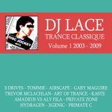 DJ lace - Trance classique volume 1
