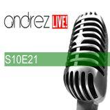 Andrez LIVE!  S10E21 (17.02.2017)