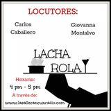 """04 """"LA CHAROLA"""" con Gio Montalvo/ Carlos Caballero"""