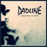 DADline Vol. 1 (Second Hour) #08.11.2014