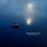 Escape Reality XII (Side B)