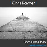 DJ Chris Rayner - From Here On In