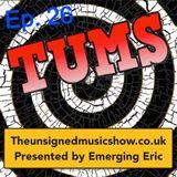 TUMS Ep.26 www.TheUnsignedMusicShow.co.uk