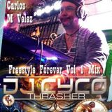CARLOS M VELEZ PRRESENT TODD TERRY FREESTYLE FOREVER VOL 1 MIX