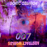 Sonic Oblivion - Abstract Worlds 007