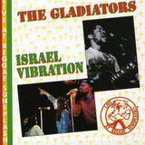 GLADIATORS W/ ISRAEL VIBRATION LIVE SUNSPLASH 1982