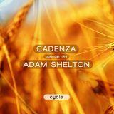 Cadenza Podcast | 144 - Adam Shelton (Cycle)