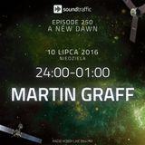 Martin Graff - Soundtraffic 250 A New Dawn, Day II - 10.07.2016