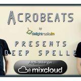 Deep Spelle Mixtape 4 #Acrobeats show