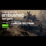 Ambushed RadioShow - Carlos Beltran - 1 July 2014