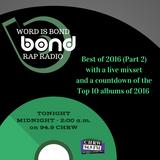 WIB Rap Radio - Best of 2016 (Part 2)