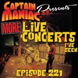 Episode 221 / More Live Concerts I've Seen