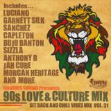 GOODIES SOUND Presents 90s Love & Culture Mix (Sit Back And Chill Vibes Mix Vol.31)