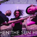 When The Sun Hits #167 on DKFM
