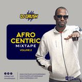 AFRO CENTRIC VOL 2 DJ CRUSH_REAL DEEJAYS