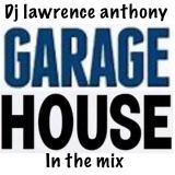 dj lawrence anthony garage house in the mix 453