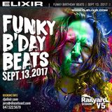 Elixir Funky B'Day Beats 2017 - 09 - 13