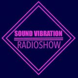 Sound Vibration RADIOSHOW @Phever Radio Dublin 28.07.2018
