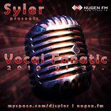 Syler - Vocal Fanatic (2010-01-27)