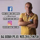 Dj.Bíró-Play Mix'2017.06.30.www.facebook.comdjbiropage
