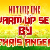 Chris Anger - Nature One Warm Up Set