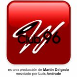 Club 96 Martin Delgado Tribute... mixed by luixs