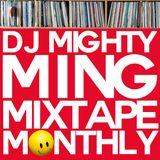 DJ Mighty Ming Presents: Mixtape Monthly 007