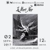 La Mort Noir 2.09.17 (live set 2.15 - 3-49 am)