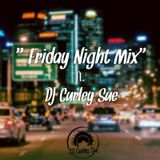 Friday Night Mix ft DJ Curley Sue