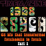 68 LPs from 1968 that Transformed Psychedelia to Psych (Part I: 01-31)