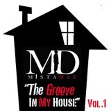 The Groove In My House Vol. 1