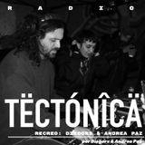 Tectónica Radio - Andrea Paz & Diegors en Recreo