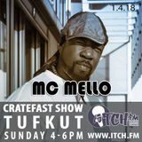 Cratefast Show on ItchFM with SpecialGuest McMello (01.04.18)