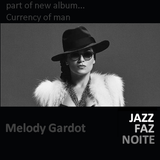 Melody Gardot - part of... Currency of man